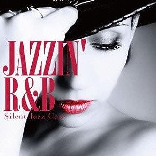 JAZZIN' R&B
