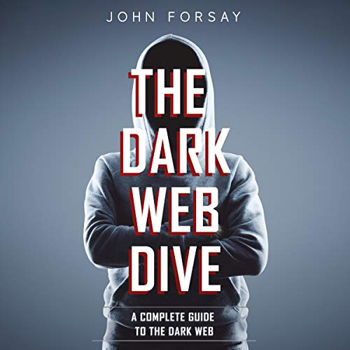 The Dark Web Dive  By  cover art