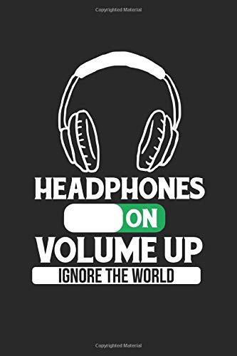 Headphones Volume up: Kopfhörer Gaming Musikliebhaber Lautstärke hoch Techno Notizbuch DIN A5 120 Seiten für Notizen, Zeichnungen, Formeln | Organizer Schreibheft Planer Tagebuch