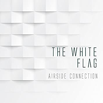 The White Flag (Deep House Remix)