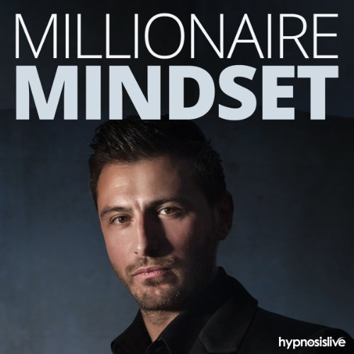 Millionaire Mindset Hypnosis audiobook cover art