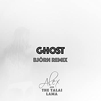 Ghost (Björn Remix)