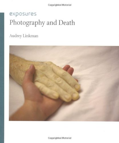Photography and Death (Exposures)