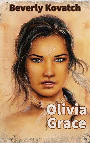 Olivia Rose (Mail Order Bride Series)...