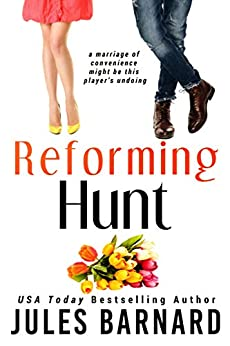 Reforming Hunt (Cade Brothers Book 4) by [Jules Barnard]