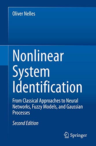 Nonlinear System Identification: From Classical Approaches to Neural Networks, Fuzzy Models, and Gaussian Processes