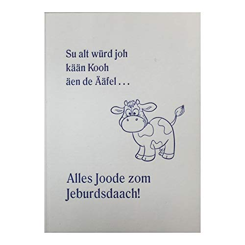 Lustige Geburtstagskarte Letterpress Auf Platt mit Umschlag: Alles Joode zom Jeburdsdaach! (blau)
