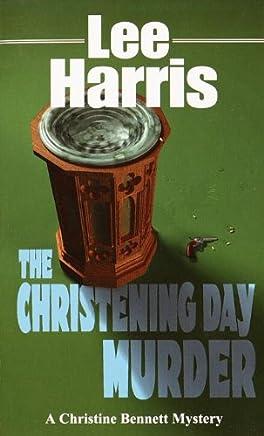 The Christening Day Murder (Christine Bennett Mysteries Book 3) (English Edition)