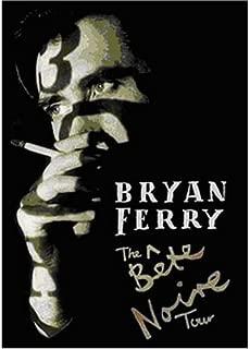 Bryan Ferry: Bete Noire Tour