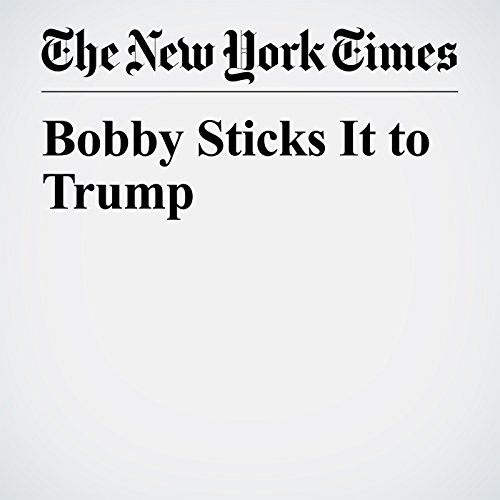 Bobby Sticks It to Trump copertina