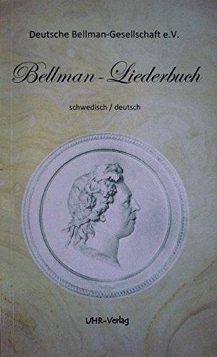 Bellman-Liederbuch: schwedisch/deutsch