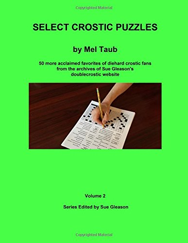 Select Crostic Puzzles Volume 2: 50 more acclaimed favorites