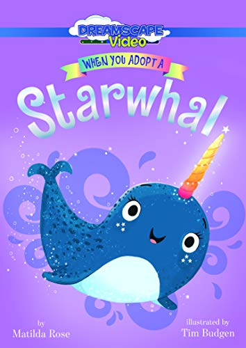 When You Adopt a Starwhal