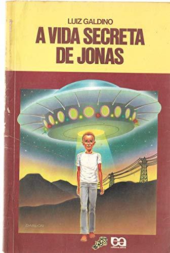 A Vida Secreta De Jonas - Coleção Vaga-Lume