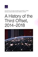 A History of the Third Offset, 2014-2018