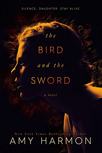 The Bird and the Sword (The Bird and the...