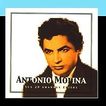 Antonio Molina Sus 20 Grandes Éxitos The Best Of Antonio Molina