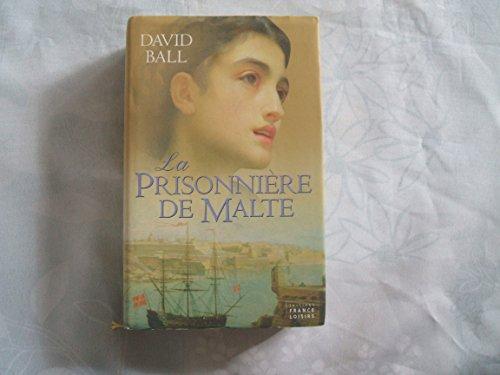 La Prisonniere de Malte