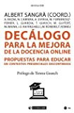 Decálogo para La Mejora De La Docencia Online. Propuestas para Educar En Contextos presenciales Discontinuo: 686 (Manuales)