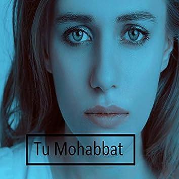 Tu Mohabbat
