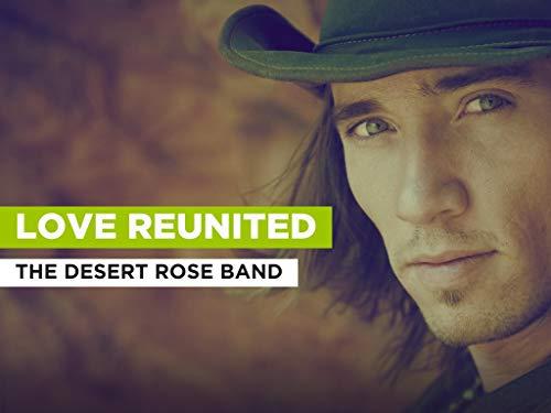 Love Reunited al estilo de The Desert Rose Band