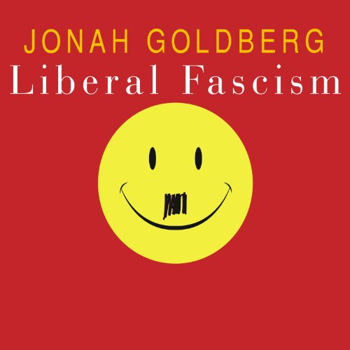 Liberal Fascism audiobook cover art