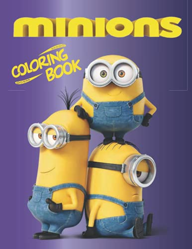 Minions Coloring Book: 88+ GIANT Fun Pages with Premium outline images with easy-to-color, clear shapes, printed on a high-quality paper that can ... pencils, pens, crayons, markers or paints