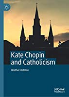 Kate Chopin and Catholicism