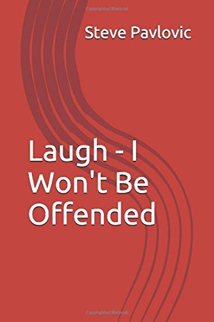 リビングルーム決して商品Laugh - I Won't Be Offended