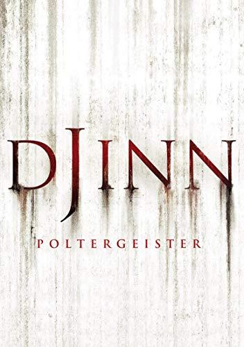 Djinn - Poltergeister