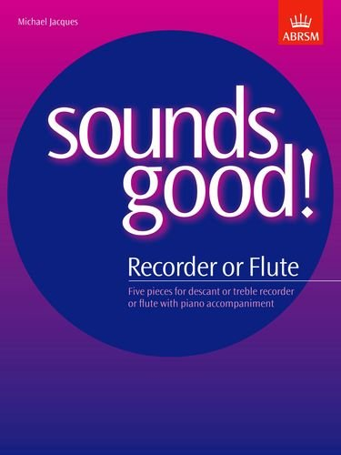 Sounds Good! for Recorder or Flu