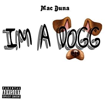 I'm a Dogg
