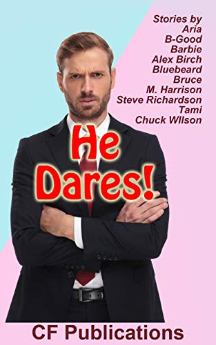He Dares! (English Edition)