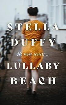 Lullaby Beach by [Stella Duffy]