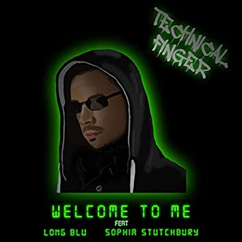 Welcome To Me (feat. Long Blu & Sophia Stutchbury)