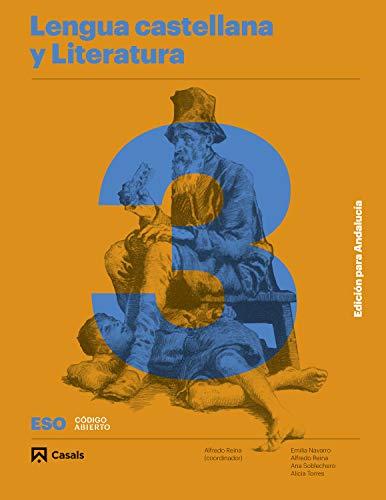 Lengua castellana y Literatura A 3 Eso 2020 Andalucía (Código abierto)