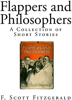 Flappers and Philosophers: A Collection of Short Stories