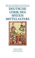 Deutsche Lyrik des spaeten Mittelalters
