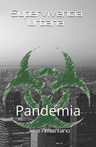 Supervivencia Urbana: Pandemia