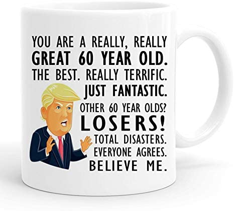 PEJAFAN You are A Really Really Great 60 Year Old Coffee Mugs Funny 60th Birthday Gift Donald product image