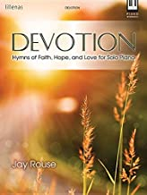 Devotion: Hymns of Faith, Hope, and Love for Solo Piano