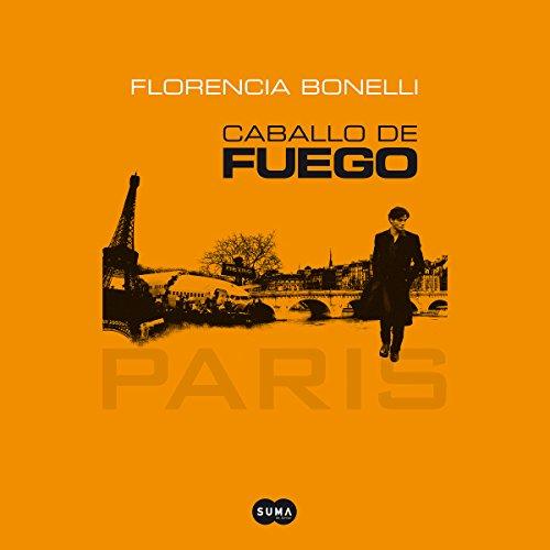 Caballo de fuego: Paris audiobook cover art