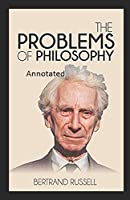 The Problem of Philosophy Annotated