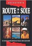 Route de la soie - De Xi'an à Kashgar sur les traces... de Judy Bonavia ( 13 juillet 2006 ) - 13/07/2006