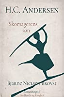 H.C. Andersen. Skomagerens søn