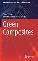 Green Composites (Materials Horizons: From Nature to Nanomaterials)