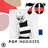 70s Pop Nuggets [Explicit]