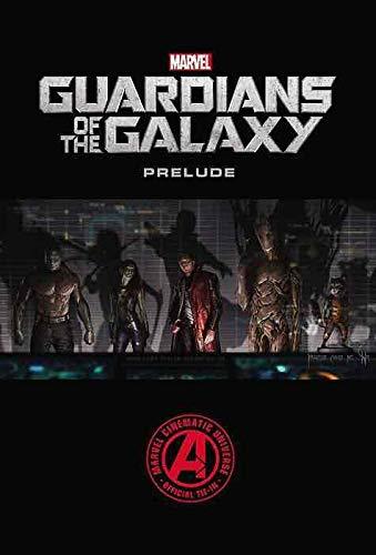 Guardianes de la Galaxia. Preludio