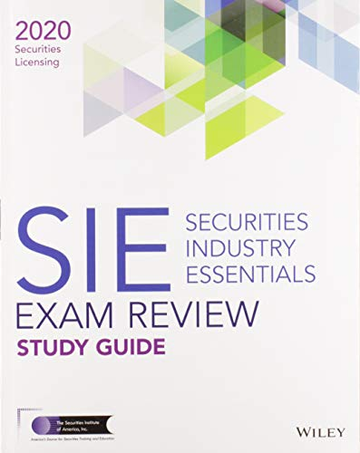 Compare Textbook Prices for Wiley Securities Industry Essentials Exam Review 2020 1 Edition ISBN 9781119703716 by Wiley