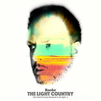 The Light Country (The Dark Country Remixed in the Light... )